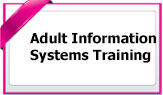AdultInformationSystemsTraining