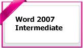 Word2007Intermediate